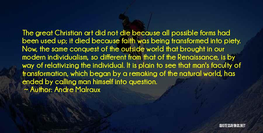 Christian Piety Quotes By Andre Malraux