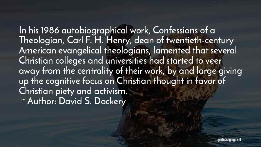Christian Piety Quotes By David S. Dockery