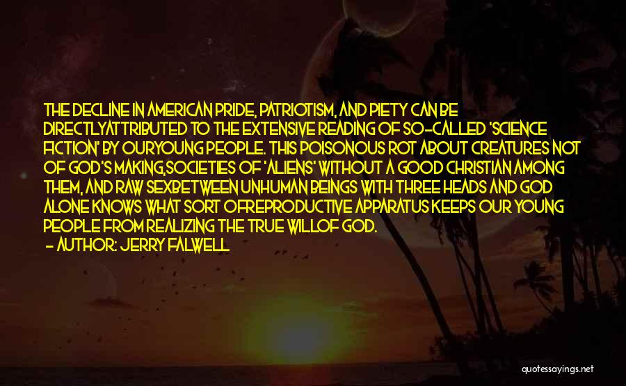 Christian Piety Quotes By Jerry Falwell
