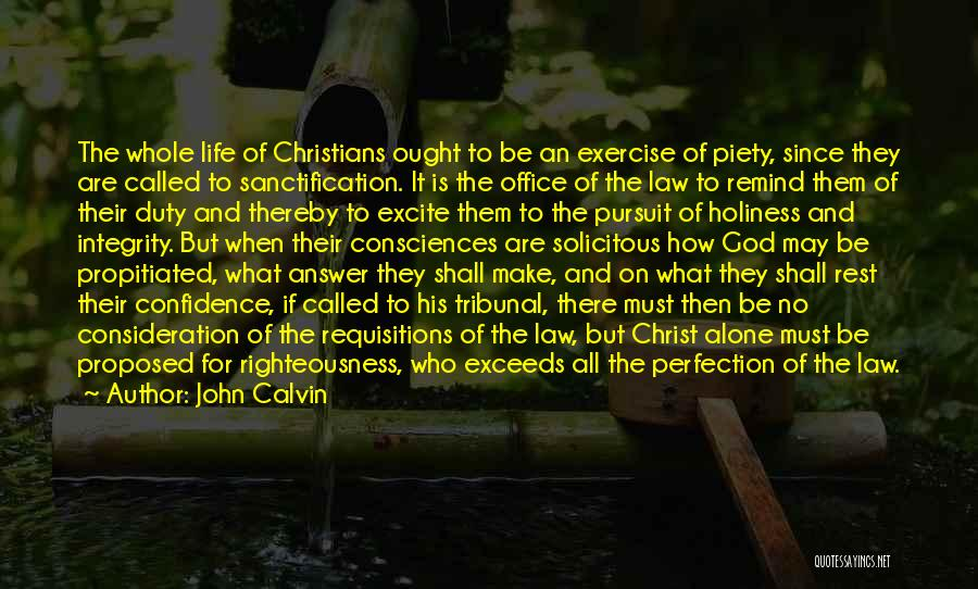 Christian Piety Quotes By John Calvin