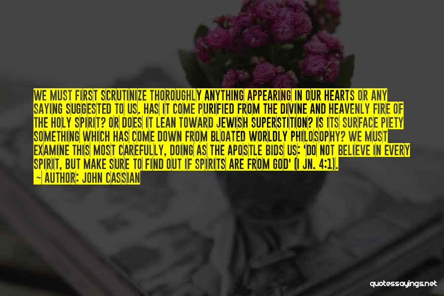 Christian Piety Quotes By John Cassian