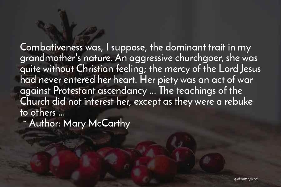 Christian Piety Quotes By Mary McCarthy