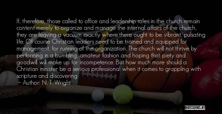 Christian Piety Quotes By N. T. Wright
