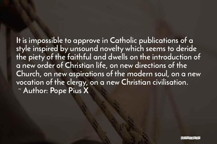 Christian Piety Quotes By Pope Pius X