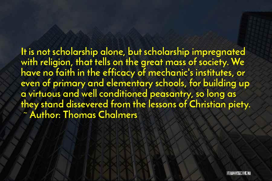 Christian Piety Quotes By Thomas Chalmers