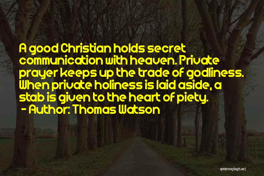 Christian Piety Quotes By Thomas Watson