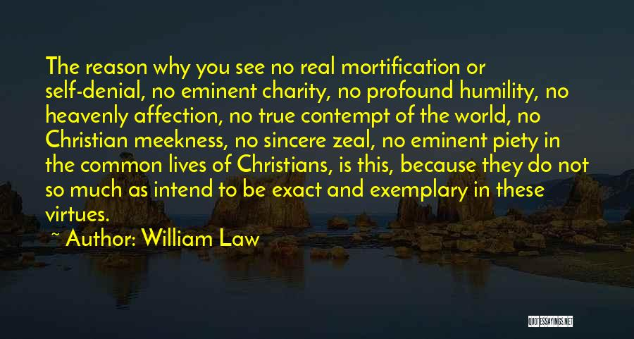 Christian Piety Quotes By William Law
