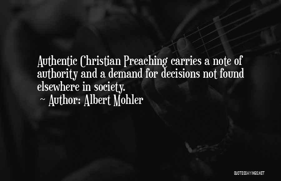 Christian Preaching Quotes By Albert Mohler