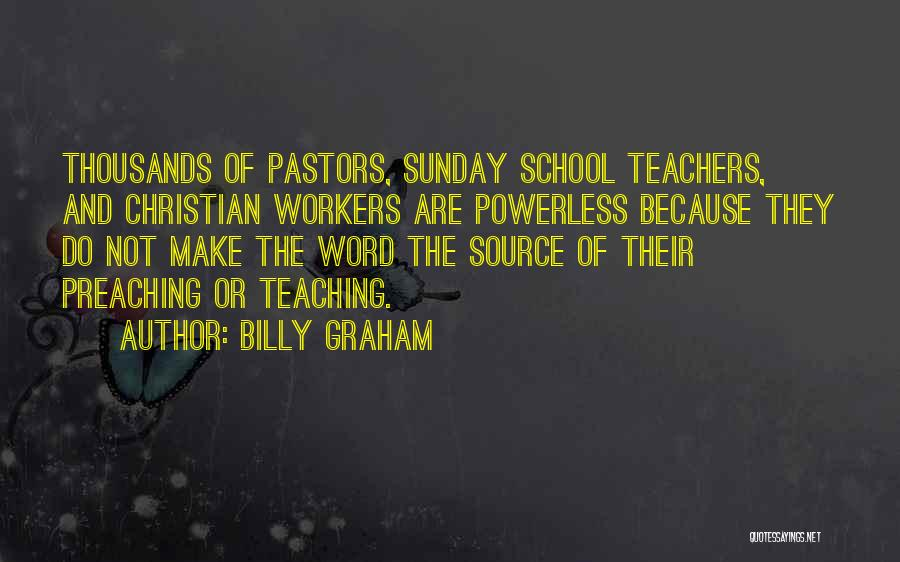 Christian Preaching Quotes By Billy Graham