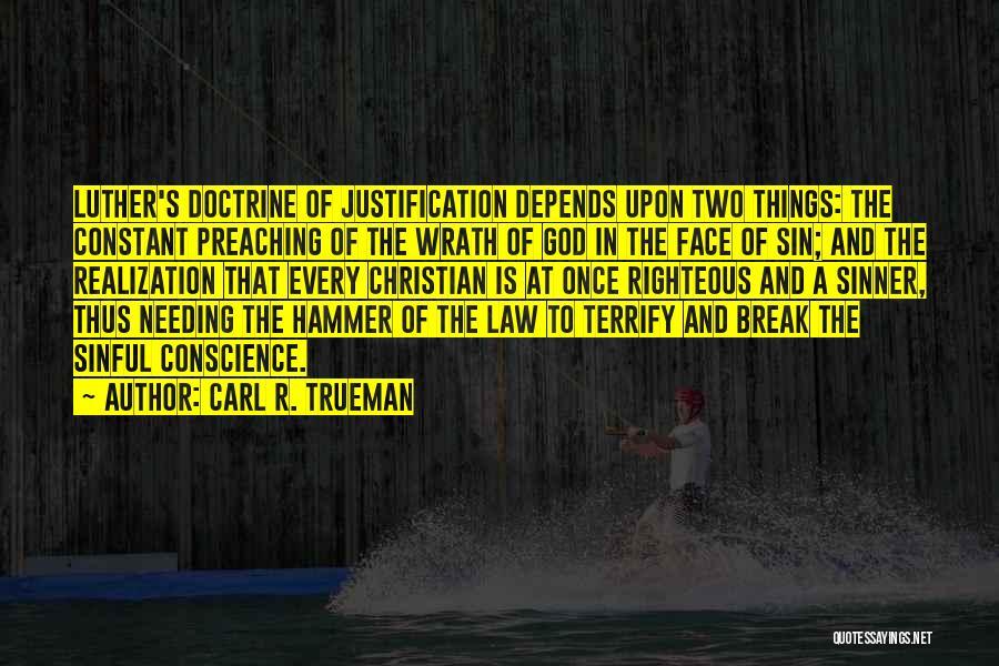 Christian Preaching Quotes By Carl R. Trueman
