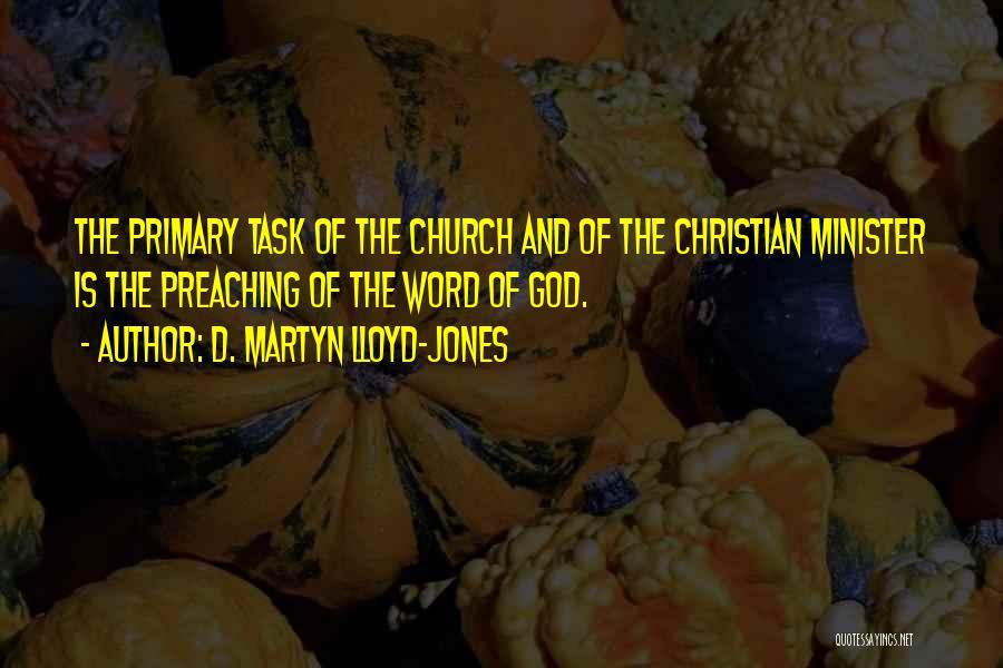Christian Preaching Quotes By D. Martyn Lloyd-Jones