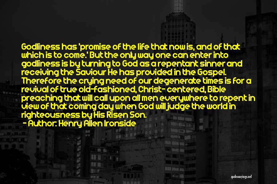Christian Preaching Quotes By Henry Allen Ironside
