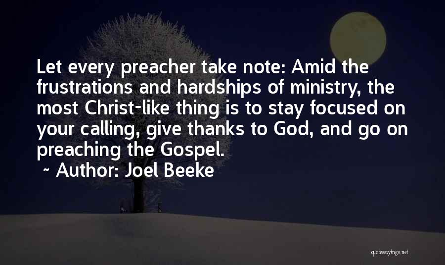 Christian Preaching Quotes By Joel Beeke