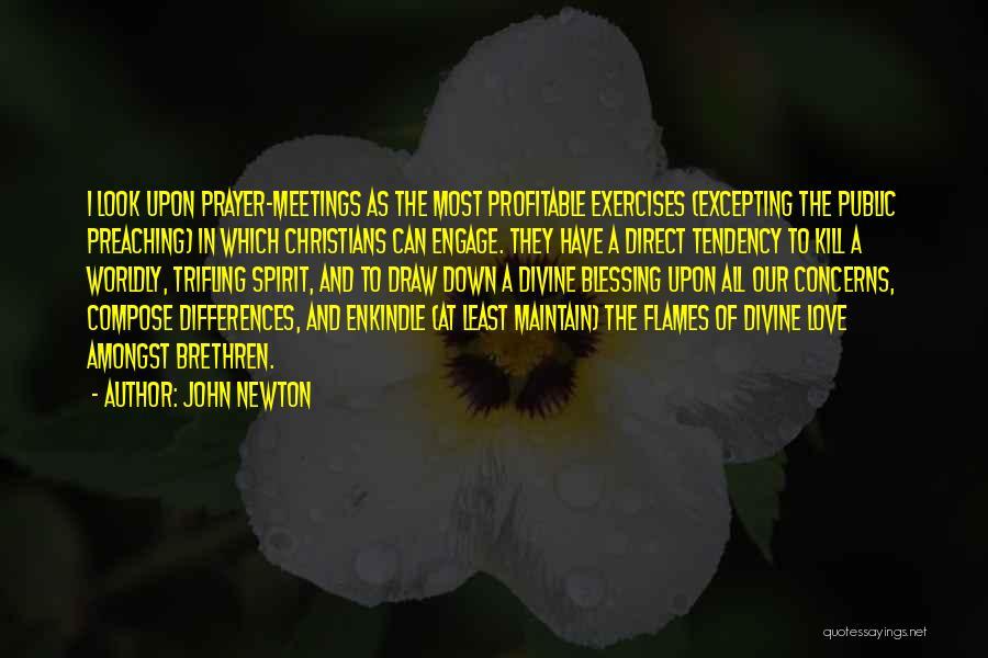 Christian Preaching Quotes By John Newton