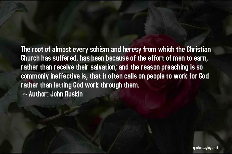 Christian Preaching Quotes By John Ruskin