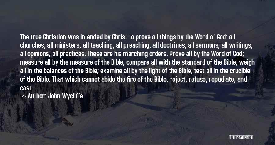 Christian Preaching Quotes By John Wycliffe