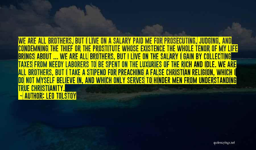 Christian Preaching Quotes By Leo Tolstoy