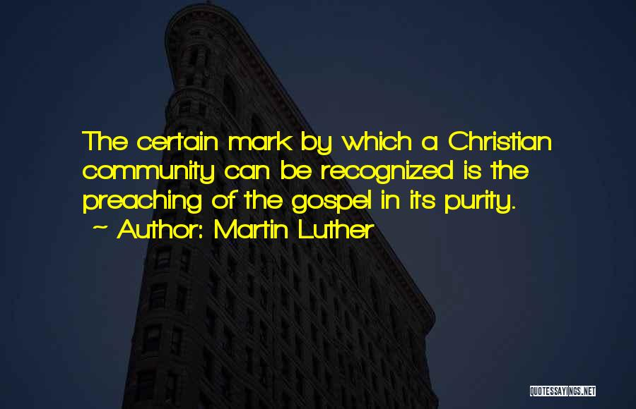 Christian Preaching Quotes By Martin Luther