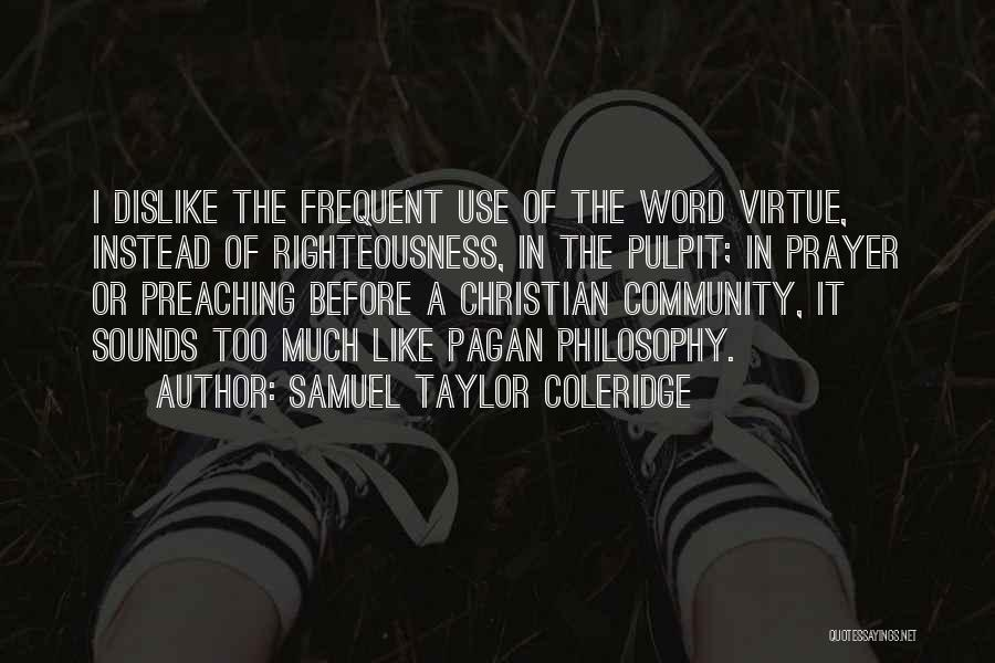 Christian Preaching Quotes By Samuel Taylor Coleridge