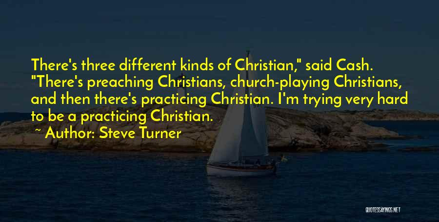 Christian Preaching Quotes By Steve Turner