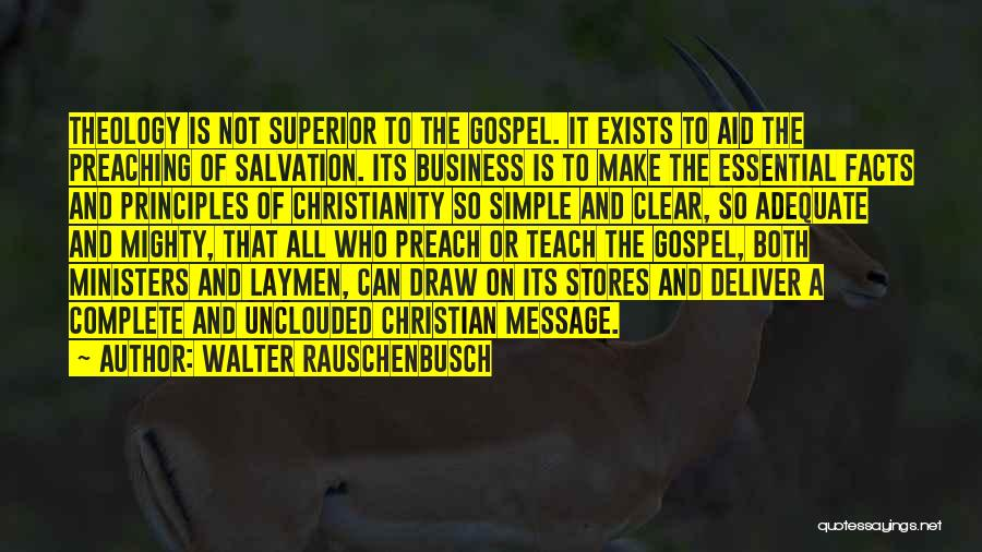 Christian Preaching Quotes By Walter Rauschenbusch