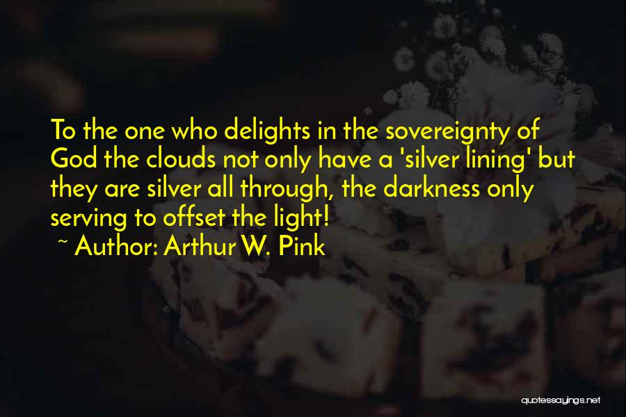 Christian Serving Quotes By Arthur W. Pink