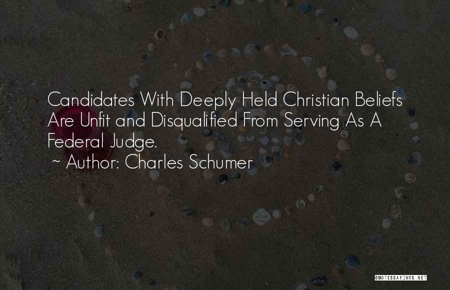 Christian Serving Quotes By Charles Schumer