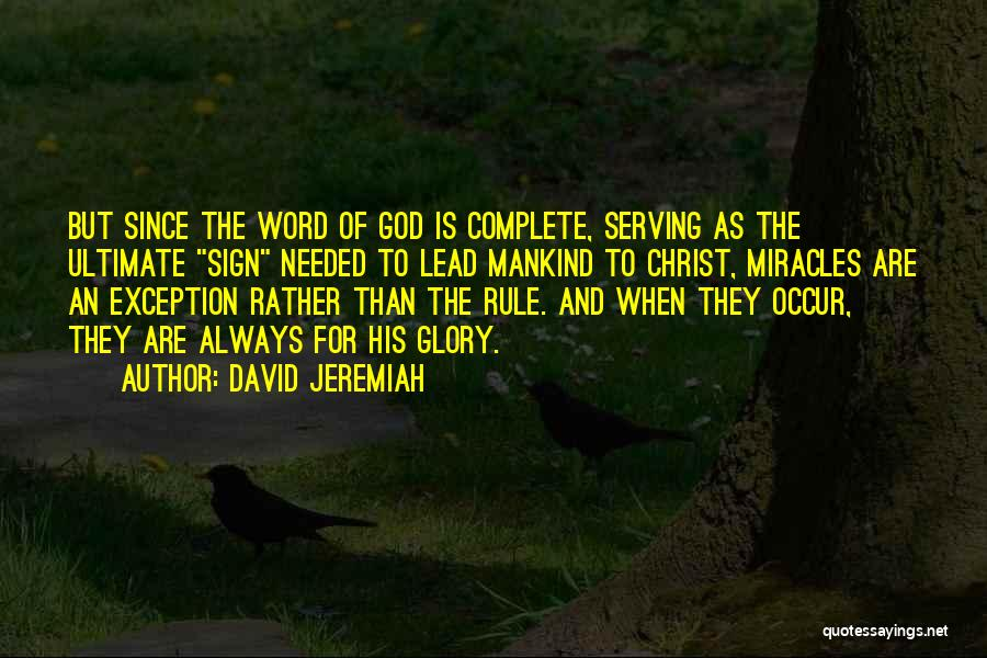 Christian Serving Quotes By David Jeremiah