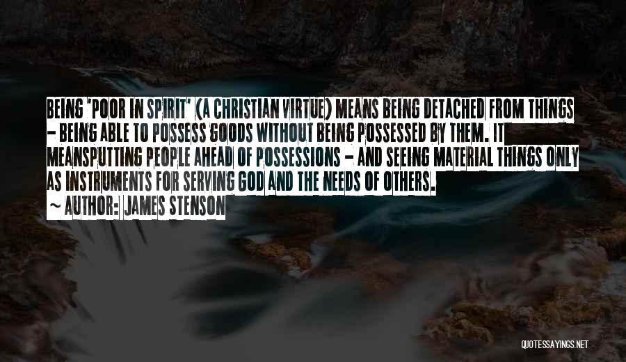 Christian Serving Quotes By James Stenson