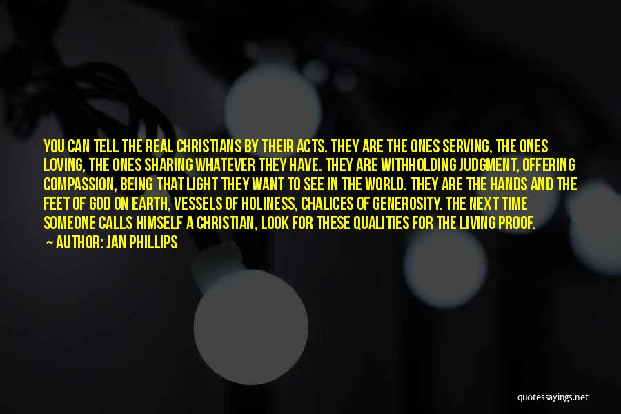 Christian Serving Quotes By Jan Phillips