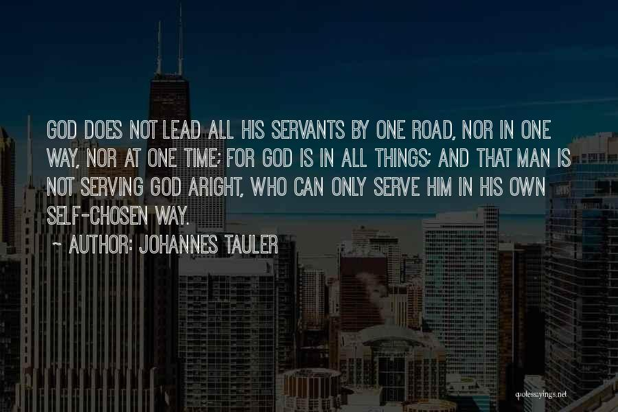 Christian Serving Quotes By Johannes Tauler