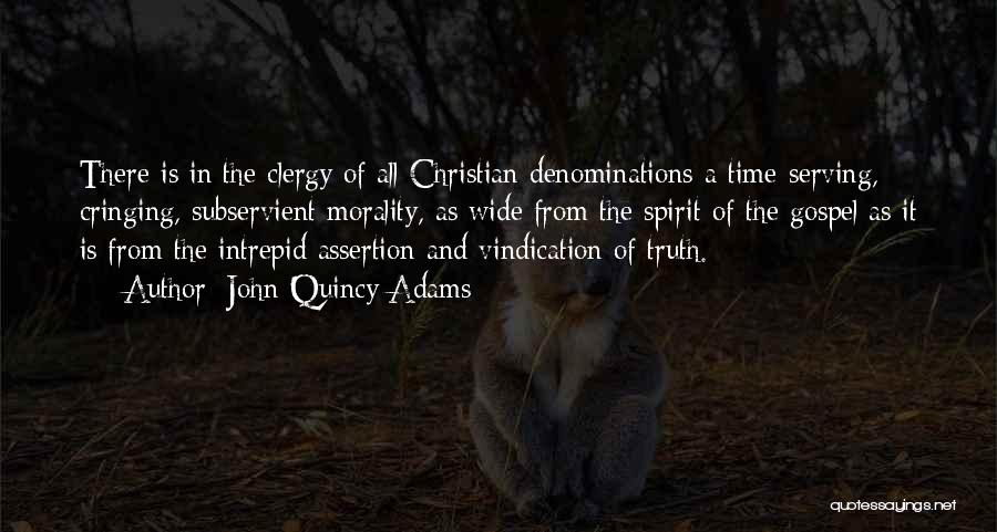 Christian Serving Quotes By John Quincy Adams