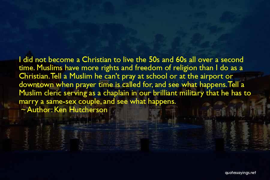 Christian Serving Quotes By Ken Hutcherson