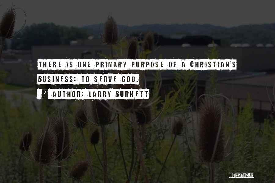 Christian Serving Quotes By Larry Burkett
