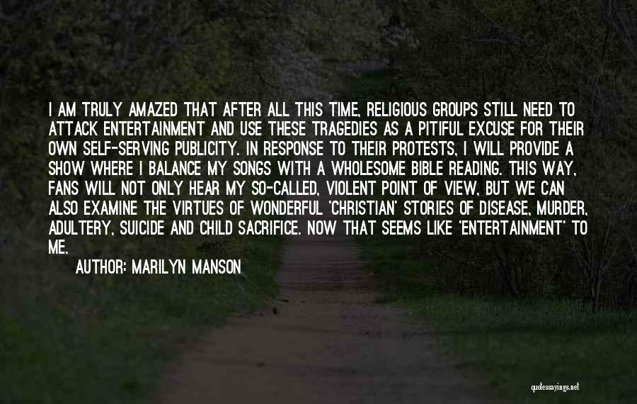 Christian Serving Quotes By Marilyn Manson