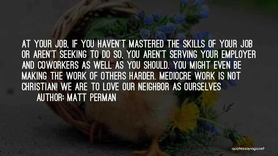 Christian Serving Quotes By Matt Perman