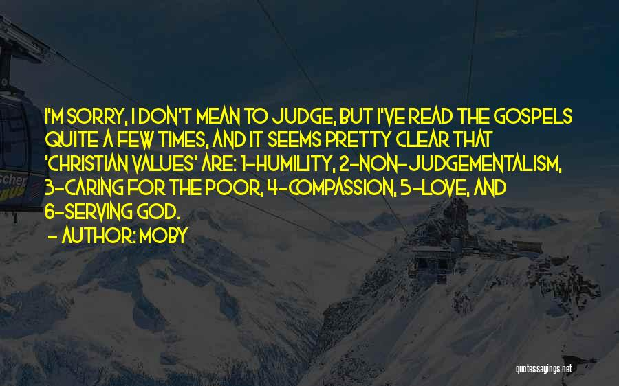 Christian Serving Quotes By Moby
