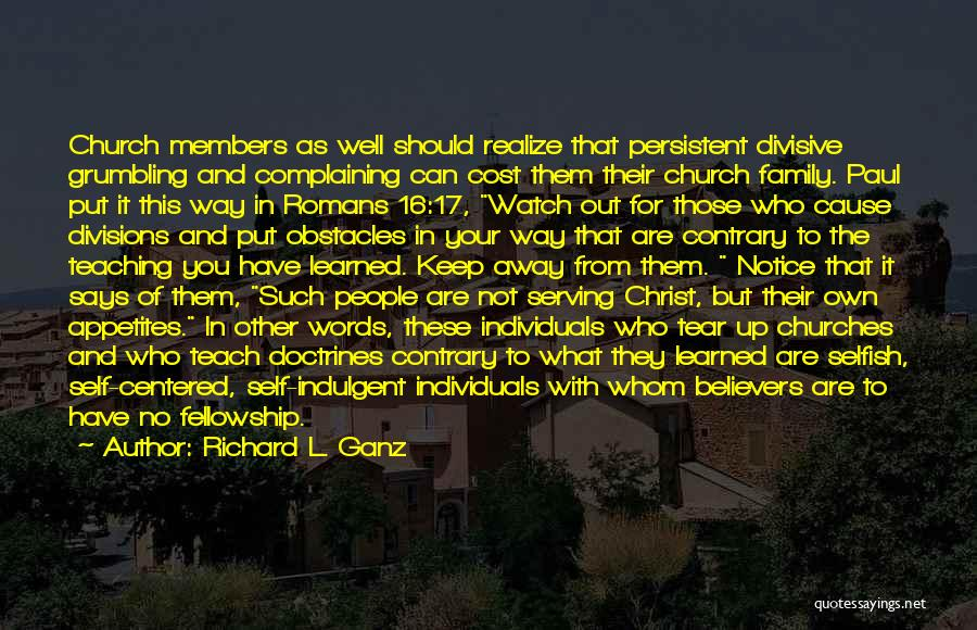 Christian Serving Quotes By Richard L. Ganz