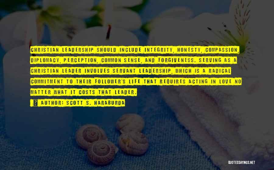 Christian Serving Quotes By Scott S. Haraburda