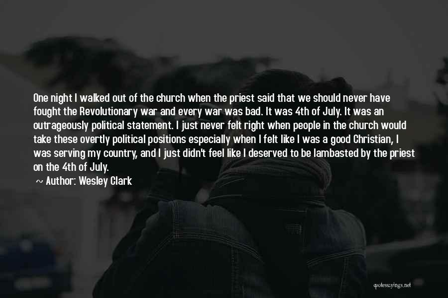 Christian Serving Quotes By Wesley Clark