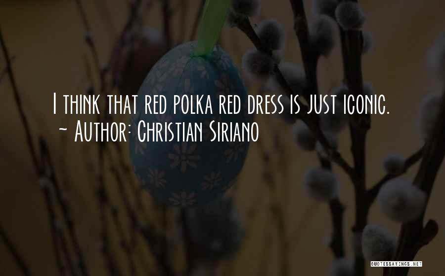 Christian Siriano Quotes 350002