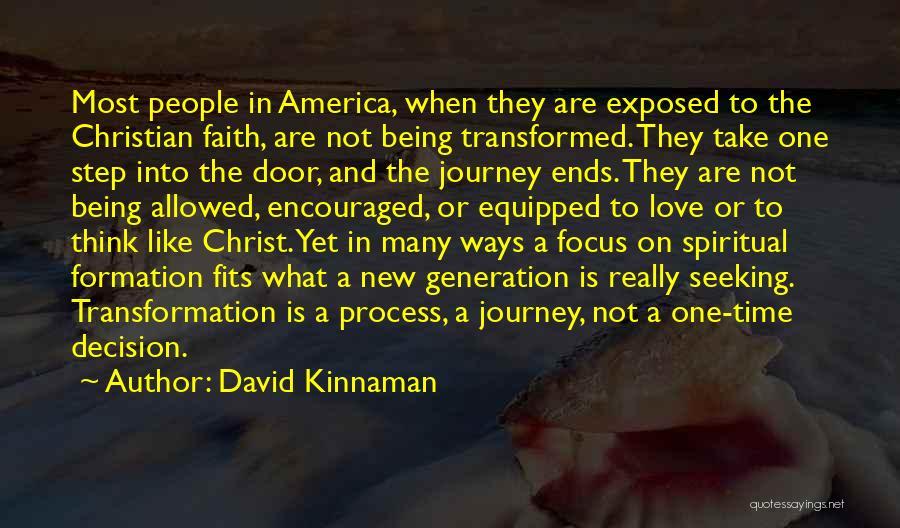 Christian Spiritual Journey Quotes By David Kinnaman