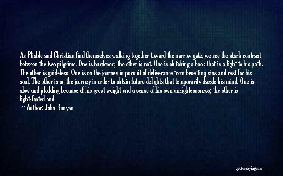Christian Spiritual Journey Quotes By John Bunyan
