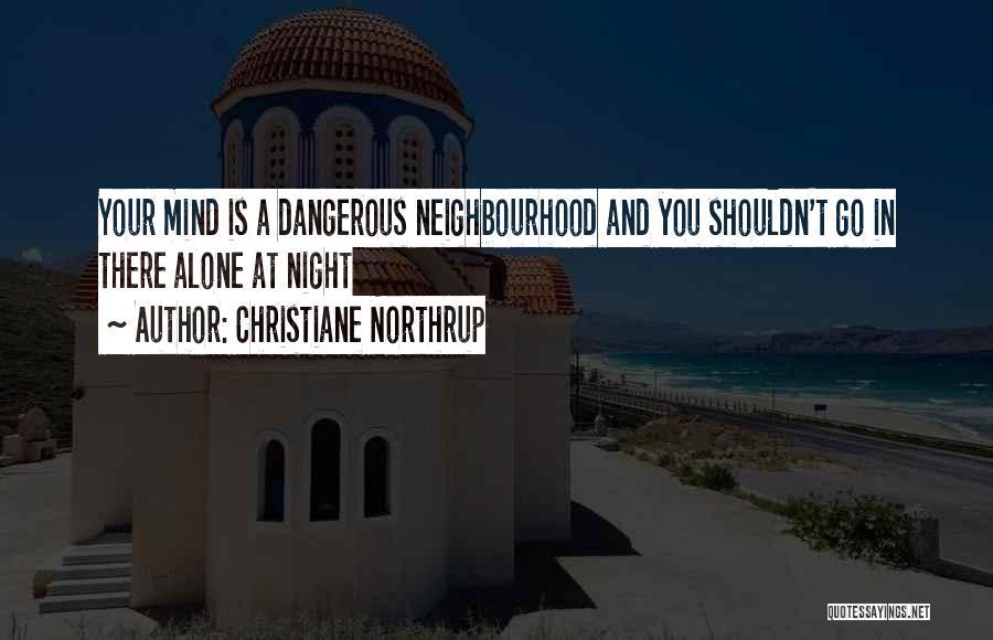 Christiane Northrup Quotes 1019630