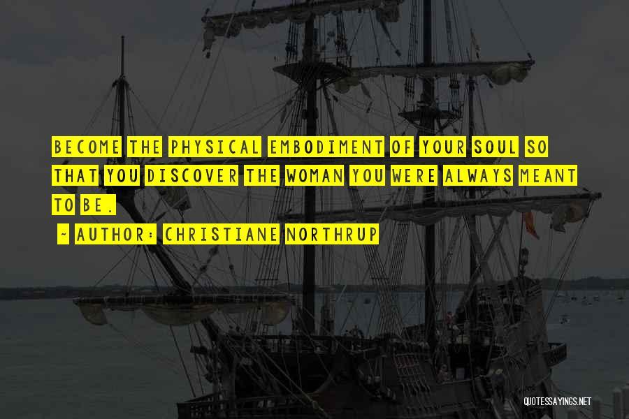 Christiane Northrup Quotes 1284845