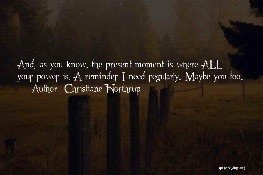 Christiane Northrup Quotes 1723766