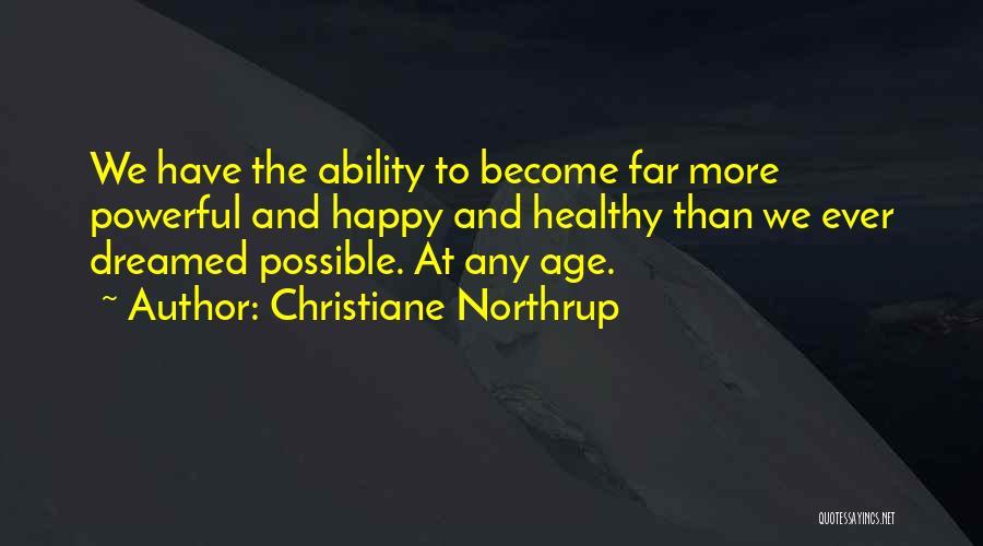 Christiane Northrup Quotes 2197581
