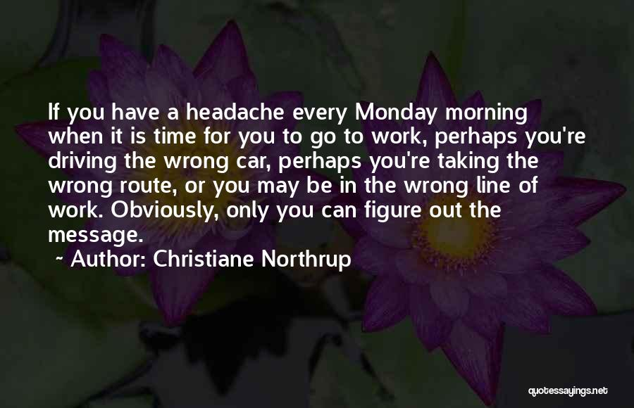 Christiane Northrup Quotes 519198