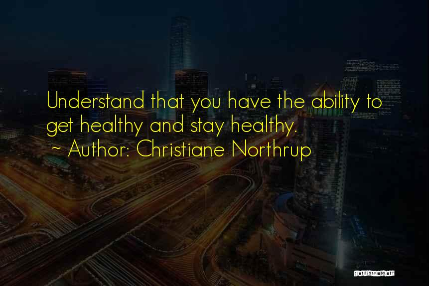 Christiane Northrup Quotes 735577