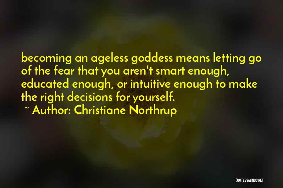 Christiane Northrup Quotes 825101